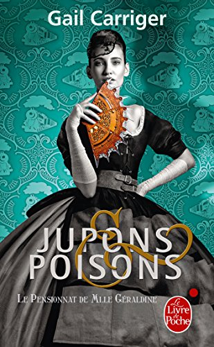 Jupons et poisons (Le Pensionnat de Mlle Géraldine, Tome 3)