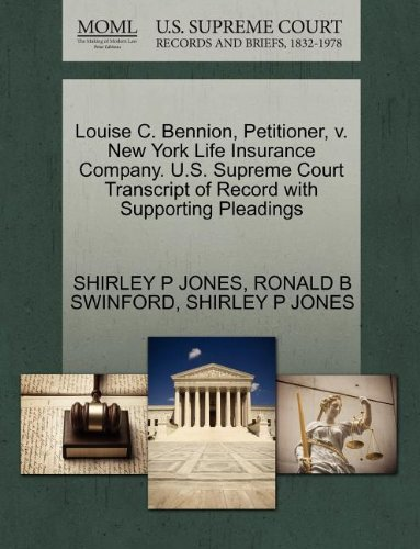 louise-c-bennion-petitioner-v-new-york-life-insurance-company-us-supreme-court-transcript-of-record-