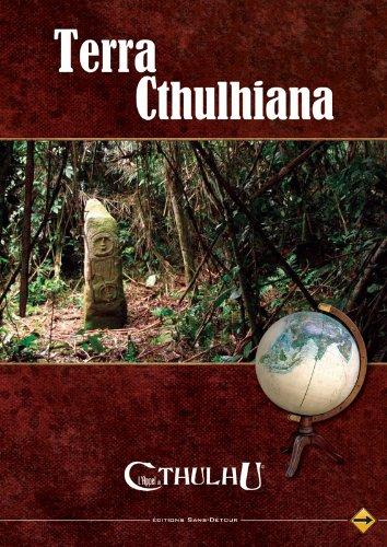 L'appel de Cthulhu JDR - Terra Cthulhiana