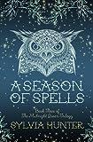 A Season of Spells (Midnight Queen 3)
