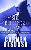 She Belongs to Me: A Southern Romantic-Suspense Novel - Charlotte - Book One (English Edition)