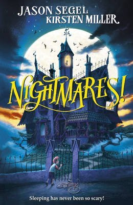 [Nightmares!] (By: Jason Segel) [published: March, 2015]
