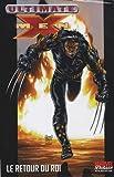 Ultimate X-Men, Tome 3 : Les Ultimates contre les Ultimate X-Men, Le retour du roi