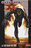 """Afficher """"Ultimate X-Men n° 3 Le retour du roi"""""""