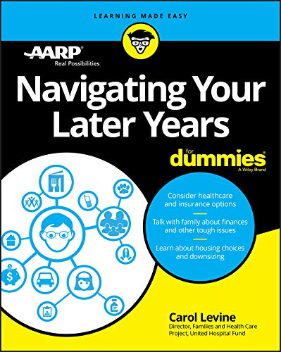 Navigating Your Later Years For Dummies (English Edition)