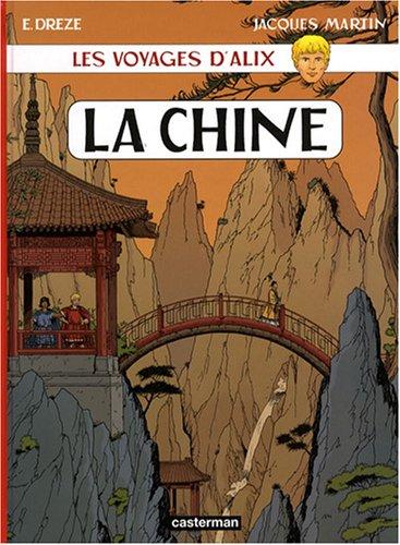 Les voyages d'Alix : La Chine par Jacques Martin