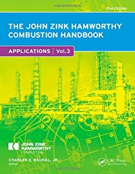The John Zink Hamworthy Combustion Handbook, Second Edition: Volume 3 - Applications (Industrial Combustion)