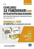 Concorso 32 funzionari (Cat. D). Città metropolitana di Genova per le aree amministrazione, informatica e tecnica. Manuale e test. Kit completo per la preparazione al concorso