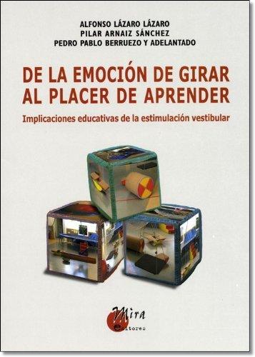 De la emoción de girar al placer de aprender: Implicaciones educativas de la estimación vestibular (Psicopedagogía)