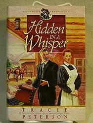 Hidden in a Whisper (Westward Chronicles, Volume 2) [Gebundene Ausgabe] by Tr...