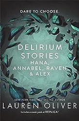 Delirium Stories: Hana, Annabel, Raven and Alex by Lauren Oliver (2016-05-19)