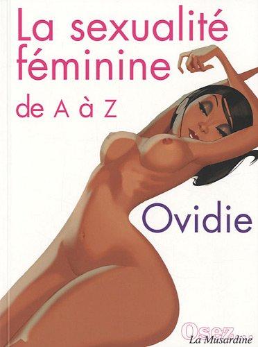 La Sexualit fminine de A  Z