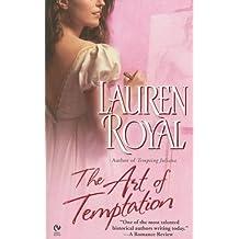 The Art of Temptation (Signet Eclipse) by Lauren Royal (2007-10-02)