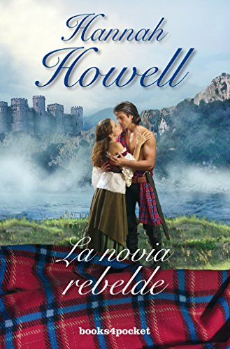 La novia rebelde (Books4pocket romántica) por Hannah Howell
