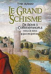 La Saga des Limousins, tome 10 : Le Grand Schisme par Yves Aubard