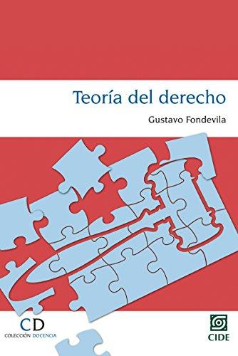 Teoría del derecho (COLECCIÓN DOCENCIA)