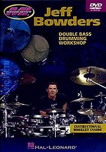 Jeff Bowders: Double Bass Drumming