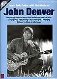 Learn Folk Guitar with the Music of John Denver (Book & CD)