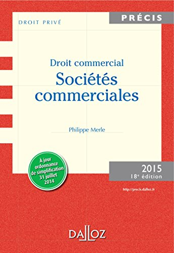 Droit commercial. Sociétés commerciales. Éditio...