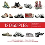 12 Disciples: Young People's Stories of Crisis and Faith
