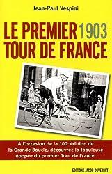 1903, le premier tour de france (édition revue et augmentée)