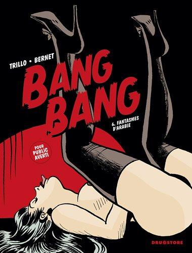 Bang Bang, Tome 6 : Fantasmes d'Arabie