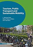: Tourism, Public Transport and Sustainable Mobility (Tourism Essentials)