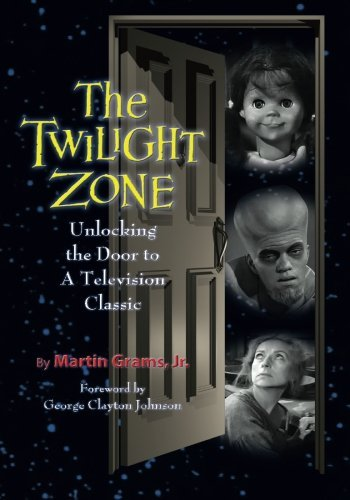 The Twilight Zone: Unlocking the Door to a Television Classic by Martin Grams Jr. (2008-09-01) par Martin Grams Jr.