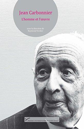 Jean Carbonnier. L'homme et l'oeuvre