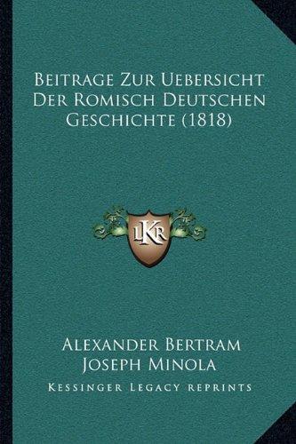 Beitrage Zur Uebersicht Der Romisch Deutschen Geschichte (1818)