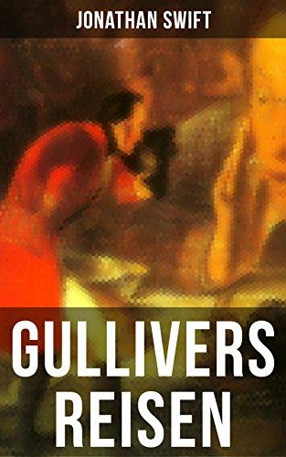 Gullivers Reisen: Mit Biografie von Jonathan Swift