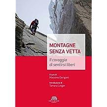 Montagne senza vetta (Italian Edition)
