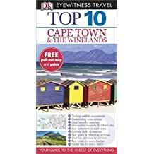 DK Eyewitness Top 10 Travel Guide: Cape Town and the Winelands by Philip Briggs (2014-07-01)
