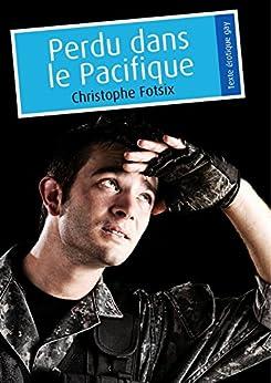 Perdu dans le Pacifique (érotique gay) par [Fotsix, Christophe]