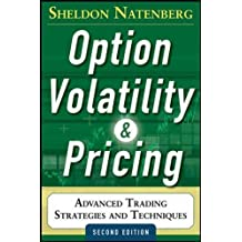 Option Volatility and Pricing: Advanced Trading Strategies and Techniques (Professional Finance & Investment)
