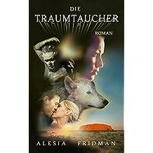 Die Traumtaucher: Ein Australien-Roman