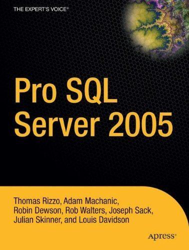 Pro SQL Server 2005 by Thomas Rizzo, Adam Machanic, Robin Dewson, Rob Walters, Jose (2005) Paperback