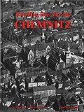 Chemnitz. Historische Luftbilder