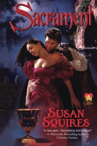 Sacrament by Susan Squires (2013-10-01)
