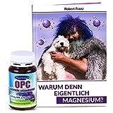 Robert Franz Magnesium-Buch und Ayursana OPC Traubenkernextrakt (120 Kapseln)