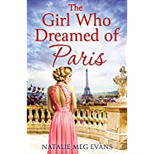 The Girl Who Dreamed of Paris: a love story to break your heart (English Edition)