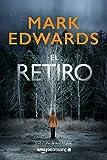 8. El retiro - Mark Edwards