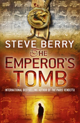 The Emperor's Tomb: Book 6 (Cotton Malone Series) par Steve Berry