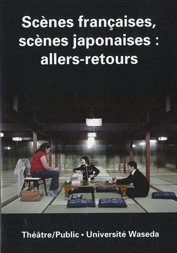 Théâtre/Public, N° 198, Décembre 201 : Scènes françaises, scènes japonaises : allers-retours