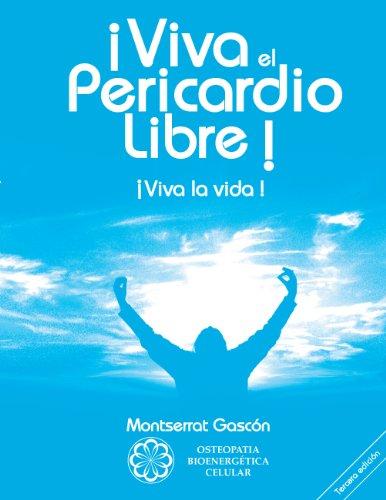 ¡Viva el Pericardio Libre !: ¡Viva la vida !