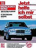 Jetzt helfe ich mir selbst (Band 123): Mercedes-Benz 200-300 Diesel -