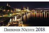 """Dresdner Nächte 2018: Aktueller Wandkalender aus der Kalender-Serie """"Dresdner Nächte"""" -"""