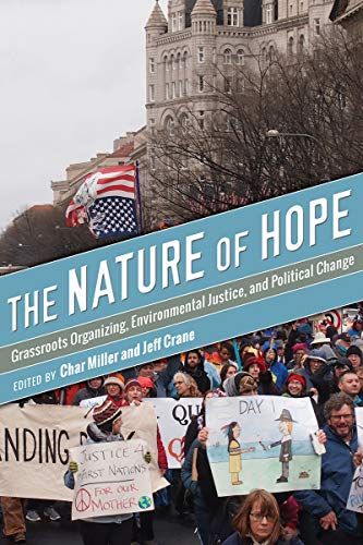 The Nature of Hope: Grassroots Organizing, Environmental Justice, and Political Change (Intersection in Environmental Justice) (English Edition)