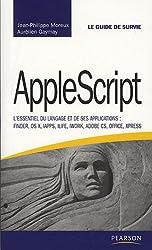 AppleScript: L'essentiel du langage et de ses applications