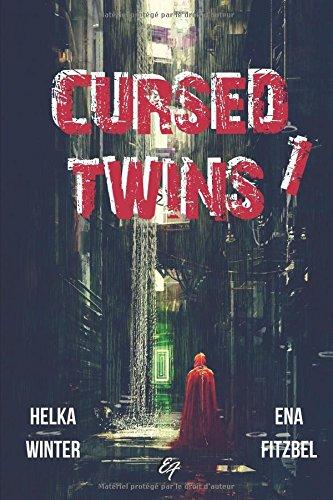 Cursed Twins - Livre I: Une dystopie haletante en deux tomes